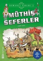 Müthiş Seferler-Osmanlı Tarihi 2