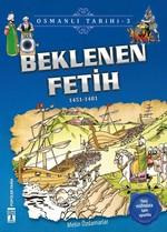 Beklenen Fetih-Osmanlı Tarihi 3