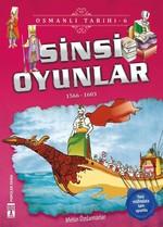 Sinsi Oyunlar-Osmanlı Tarihi 6