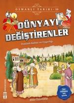 Dünyayı Değiştirenler-Osmanlı Tarihi 10