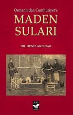 Osmanlı'dan Cumhuriyet'e Maden Suları