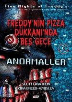 Anormaller-Freddy'nin Pizza Dükkanında Beş Gece