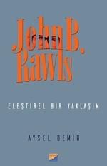 John B. Rawls-Eleştirel Bir Yaklaşım