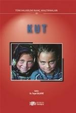 Kut-Türk Halk Bilimi İnanç Araştırmaları 3