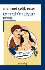 Emrah'ın Diyarı-Erciş