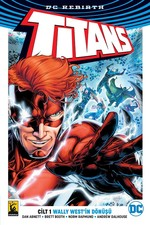 DC Rebirth Titans Cilt 1-Wally West'in Dönüşü
