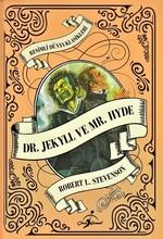 Dr. Jekyll ve Mr. Hyde-Resimli Dünya Klasikleri