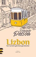 Lizbon Her Turistin Görmesi Gerekenler