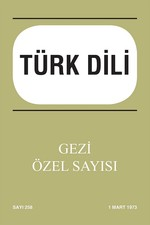 Türk Dili Özel Sayı 258 Mart 1973-Gezi