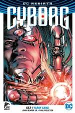 Cyborg Cilt 1 DC Rebirth-Yapay Canlı