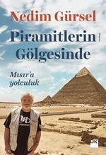 Piramitlerin Gölgesinde-Mısır'a Yolculuk