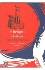 Le Briquet Sihirli Kutu-Fransızca Hikayeler Seviye 2