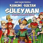 Kanuni Sultan Süleyman-Adaletli Olmanın Önemi