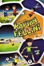 Kaptan Fellini-Futbol Maçı