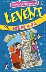 Levent Muğla'da-Türkiye'yi Geziyorum 5