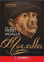 The Art Of Fikret Mualla-Moualla