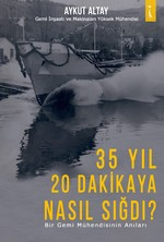 35 Yıl 20 Dakikaya Nasıl Sığdı?