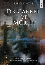 Dr.Carret ve Mürşit