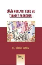 Döviz Kurları Euro ve Türkiye Ekonomisi