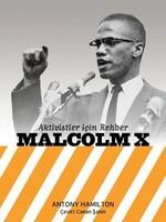 Aktivistler için Rehber-Malcolm X