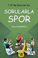 Sorularla Spor 7-16 Yaş Sporcular İçin
