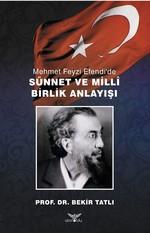 Mehmet Feyzi Efendi'de Sünnet ve Milli Birlik Anlayışı
