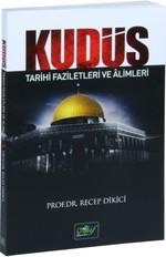 Kudüs Tarihi Faziletleri ve Alimleri