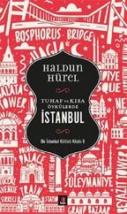 Tuhaf ve Kısa Öyküler-İstanbul