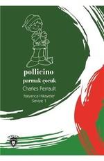 Pollicino-Seviye 1-Parmak Çocuk-İtalyanca Hikayeler