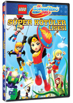 Lego Dc Super Hero Girls: Super Villain High- Lego Dc Super Hero Girls: Super Kötüler Lisesi