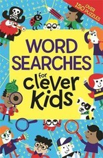 Wordsearches for Clever Kids (Buster Brain Games)