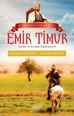 Bozkırın Son Fatihi Emir Timur