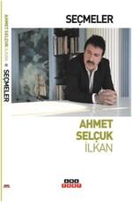 Seçmeler-Ahmet Selçuk İlkan