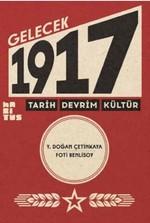 Gelecek 1917-Tarih Devrim Kültür