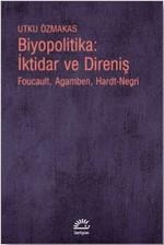 Biyopolitika: İktidar ve Direniş