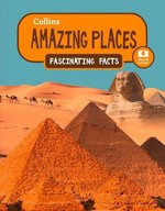Collins Amazing Places-Fascinating Facts