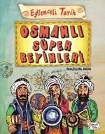 Osmanlı Süper Beyinleri-Eğlenceli Tarih