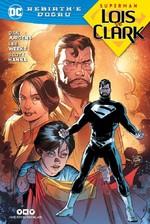 Superman Lois ve Clark-Rebirth'e Doğru