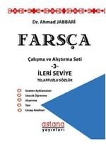 Farsça Çalışma ve Alıştırma Seti 3-İleri Seviye