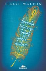 Lavanta Kadınlarının Tuhaf ve Güzel Acıları