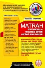 Matrah Vergi Hukuku ve Türk Vergi Sistemi Çözümlü Soru Bankası