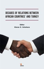 Decades of Relations Between African Countries and Turkey