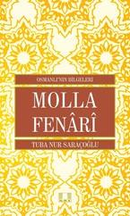 Molla Fenari-Osmanlı'nın Bilgeleri