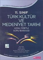 11.Sınıf Türk Kültür ve Medeniyet Tarihi Konu Özetli Soru Bankası