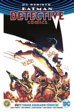 DC Rebirth-Batman Detective Comics Cilt 1-Yarasa Adamların Yükselişi