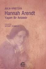 Hannah Arendt-Yaşam Bir Anlatıdır