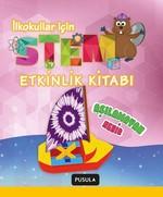Aşılamayan Nehir-STEM Etkinlik Kitabı