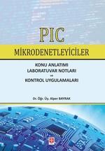 PIC Mikrodenetleyiciler-Konu Anlatımı-Laboratuvar Notları ve Kontrol Uygulamaları
