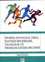 Sporda Duygusal Zekâ, İletişim Becerileri, Yılmazlık Ve Problem Çözme Becerisi
