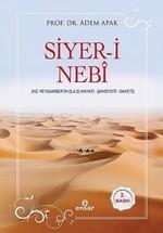 Siyer-i Nebi-Hz. Peygamber'in Hayatı-Şahsiyeti-Daveti
